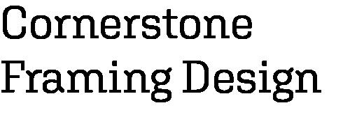 Cornerstone Framing Design